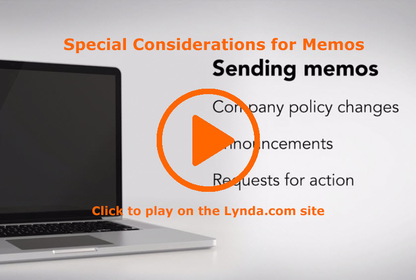 Special Considerations for Memos, on Lynda.com